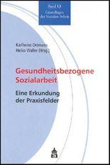 Gesundheitsbezogene Sozialarbeit