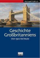 Geschichte Grossbritanniens