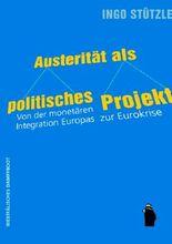 Austerität als politisches Projekt