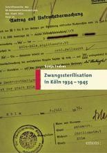 Zwangssterilisation in Köln 1934-1945