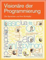 Visionäre der Programmierung: Die Sprachen und ihre Schöpfer
