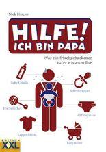 Hilfe! Ich bin Papa