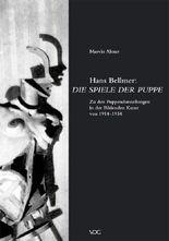 Hans Bellmer: Die Spiele der Puppe