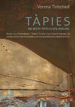 Tàpies im west-östlichen Dialog