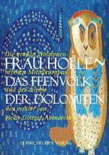 Frau Holle > Das Feenvolk der Dolomiten