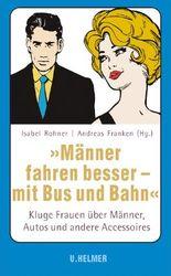 """""""Männer fahren besser – mit Bus und Bahn"""""""