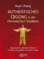 Authentisches Qigong in der chinesischen Tradition