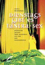 Dienstags gibt es Tantra-Sex