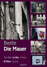 Berlin - Die Mauer