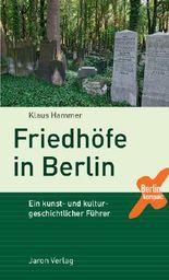 Friedhöfe in Berlin