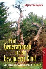 Fünf Generationen und ein besonderes Kind