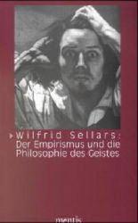 Wilfrid Sellars: DerEmpirismus und die Philosophie des Geistes