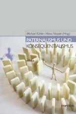 Paternalismus und Konsequentialismus