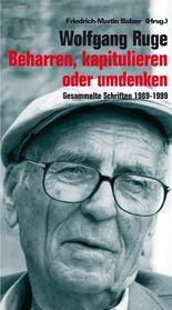 Wolfgang Ruge: Beharren, kapitulieren oder umdenken