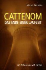 Cattenom - Das Ende einer Laufzeit