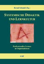 Systemische Didaktik und Lernkultur