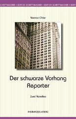 Der schwarze Vorhang / Der Reporter