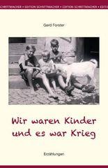 Wir waren Kinder und es war Krieg