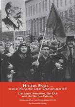 Hitlers Enkel oder Kinder der Demokratie?