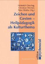 Zeichen und Gesten – Heilpädagogik als Kulturthema