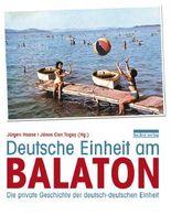 Deutsche Einheit am Balaton
