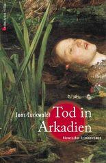 Tod in Arkadien