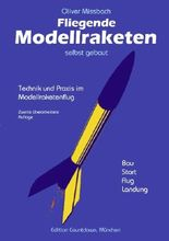 Fliegende Modellraketen, selbst gebaut