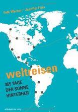 Weltreisen: 365 Tage der Sonne hinterher