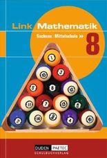 Link Mathematik - Mittelschule Sachsen / 8. Schuljahr - Schülerbuch