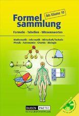 Duden Formelsammlung - Sekundarstufe I - Mathematik - Informatik - Wirtschaft/Recht - Physik - Astronomie - Chemie - Biologie / Formelsammlung mit CD-ROM