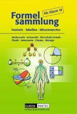 Duden Formelsammlung - Sekundarstufe I - Mathematik - Informatik - Wirtschaft/Recht - Physik - Astronomie - Chemie - Biologie / Formelsammlung