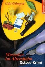 Massaker im Altersheim