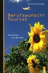 Berufswunsch: Tourist