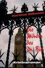 Die Mörder des Dr. Big