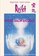 Reiki - Heile dich selbst