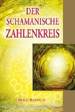 Der schamanische Zahlenkreis