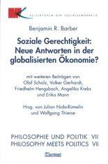 Soziale Gerechtigkeit: Neue Antworten in der globalisierten Ökonomie
