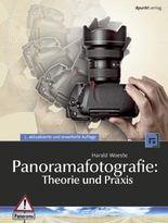 Panoramafotografie: Theorie und Praxis