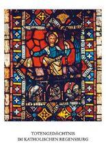 Totengedächtnis im Katholischen Regensburg
