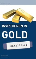 Investieren in Gold - simplified