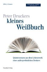 Peter Druckers kleines Weißbuch