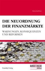 Die Neuordnung der Finanzmärkte