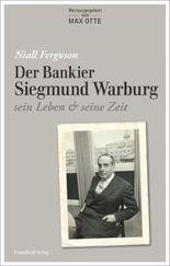 Der Bankier Siegmund Warburg