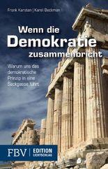 Wenn die Demokratie zusammenbricht