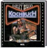 Das Harley Biker's Kochbuch