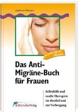 Das Anti-Migräne-Buch für Frauen
