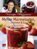 Meine Marmeladen, Chutneys & Co.