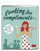 Cooking for compliments