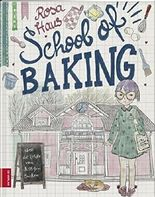 Rosa Haus – School of baking