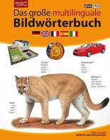 JOURIST Das große multilinguale Bildwörterbuch Deutsch-Englisch-Französisch-Spanisch-Italienisch: 120.000 Wörter und Wendungen